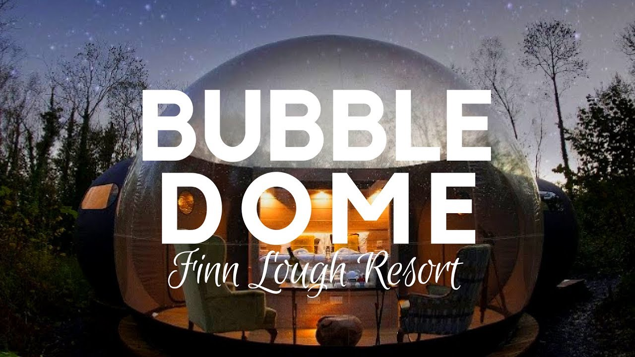 Finn Lough Resort Bubble Dome Tent Room Enniskillen