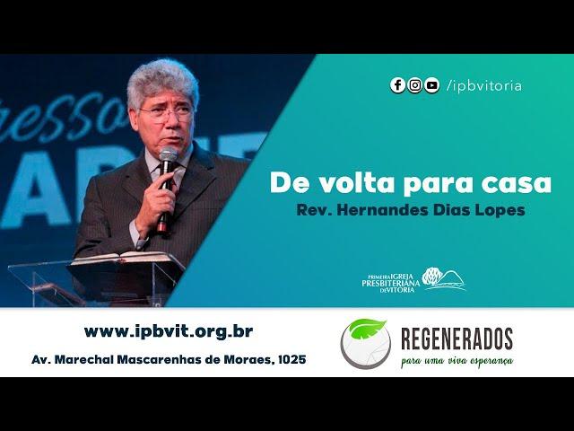 Culto Noturno - Rev. Hernandes Dias Lopes - Sl. 84