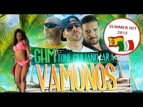 VÀMONOS  - GHM feat. Toni Giuliano & ARA (Official Video)
