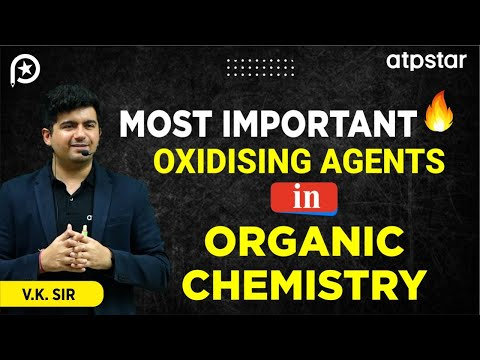 Most Important Oxidising Agents In Organic Chemistry