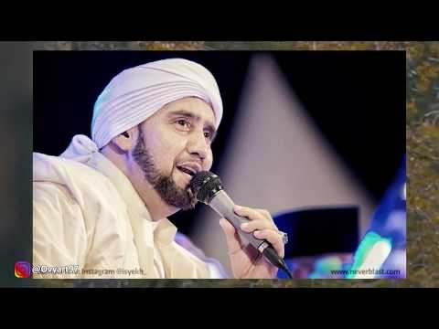 Law Kana Bainanal Habib - Habib Syech, Habib Luthfi, Habib Umar,