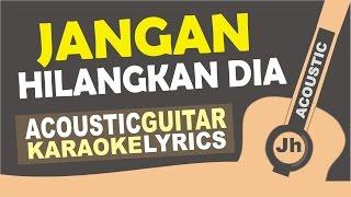 Rossa - Jangan Hilangkan Dia (Ost. ILY from 38.000 FT) Karaoke