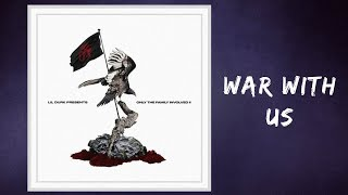 Only the Family - War with Us (Lyrics) feat. King Von