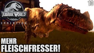 Jurassic World Evolution Deutsch #10 ► Mehr Fleischfresser! ◄| Let