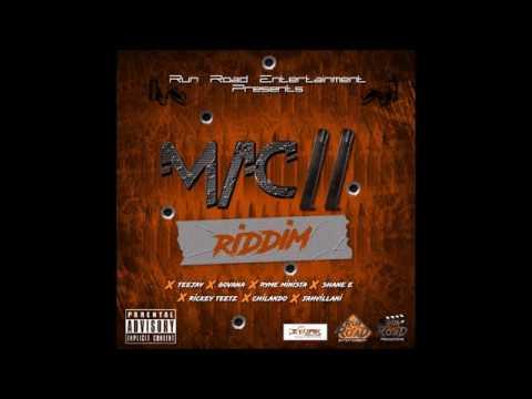 MAC 11 RIDDIM (Mix-Apr 2017) RUN ROAD ENTERTAINMENT