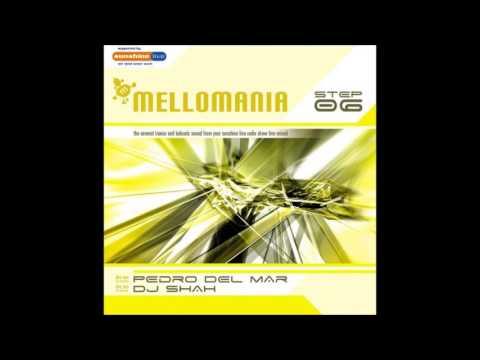 Mellomania Vol.6 CD1 - mixed by Pedro Del Mar [2006]