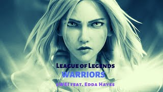 Nightcore - Warriors (2WEI feat. Edda Hayes) | lol 2020