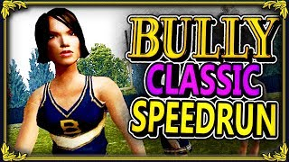 "BULLY PS2 SPEEDRUN! - ""SUPER HAPPY FAMILY FRIENDLY FUN STREAM"" (2h 46m 18s)  - NEW PERSONAL BEST!"