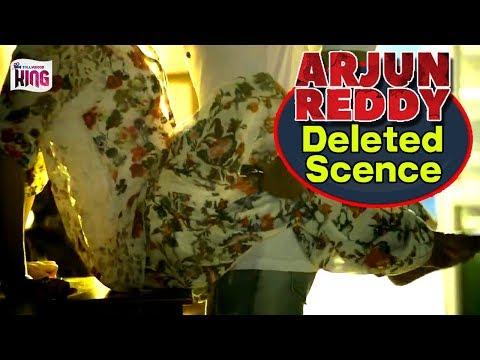 Arjun Reddy Movie DELETED SCENES || Vijay Deverakonda || #ArjunReddy | Shalini || Tollywood King