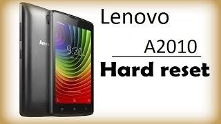 Hard reset Lenovo A2010. Сброс Lenovo A2010 - сброс до заводских, Хард ресет андроид Lenovo(Hard reset Lenovo, Хард ресет андроид Lenovo. Hard Reset Lenovo A2010 позволяет сбросить настройки, убрать, снять и сбросить парол..., 2015-11-19T14:06:47.000Z)