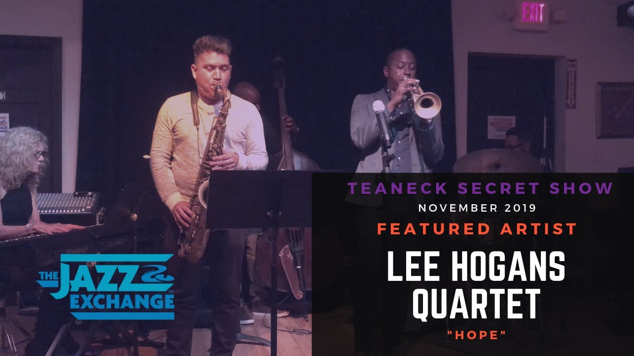 The Jazz Exchange | Lee Hogans | Hope