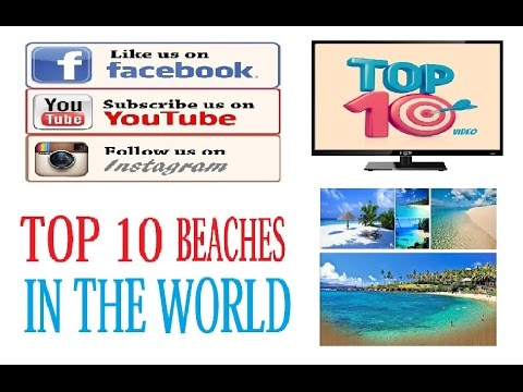 TOP10 - Beaches In The World 2014 [HD]