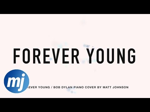 Forever Young - Louisa Johnson/Bob Dylan (Matt Johnson Acoustic Cover) On Spotify & Apple