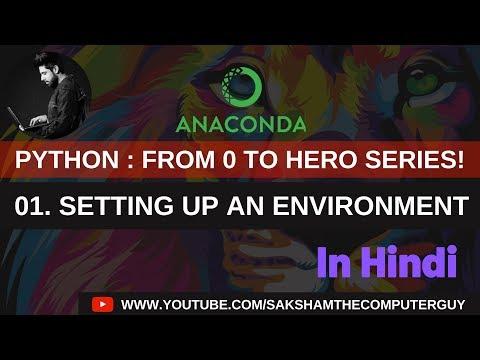 Python tutorials in Hindi : 00. Setting up an Environment thumbnail
