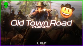 Lil Nas X - Old Town Road (SrSider Remix)
