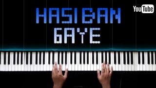 Hasi Ban Gaye || EASY Piano Cover || Hamari Adhoori Kahani ||