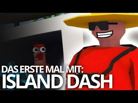 Das erste Mal mit: Island Dash