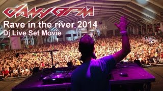 Dany BPM @ Rave in the river 2014 (Dj Set)