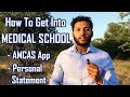 How To Get Into Medical School: AMCAS Application + Personal Statement Tips  | Premed