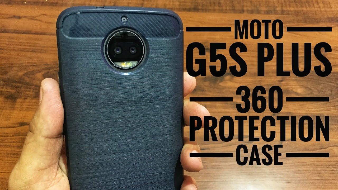 huge discount 1120f 6f99a Moto G5S Plus Back Cover | 360 Protection Back Case