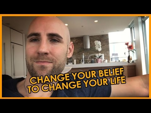 Change Your Belief To Change Your Life