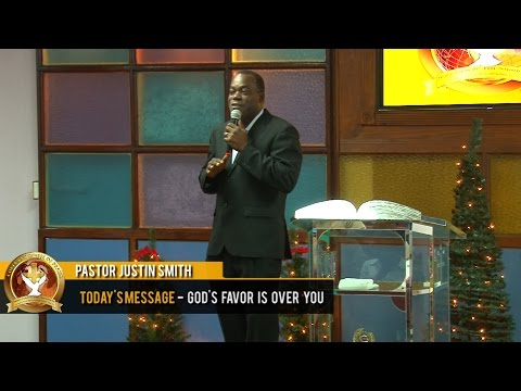 Pastor Justin Smith - God's Favor is over you (30-11-2016)