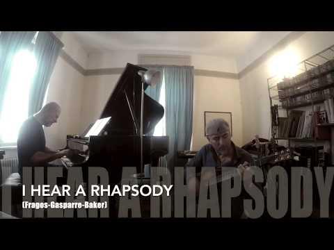 A. Tafuri & B. Ferra_DUAE I hear a rhapsody (Fragos, Baker, Gasparre)