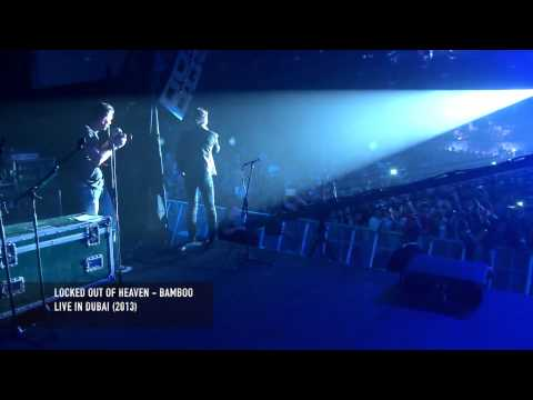 Locked out of Heaven - Bamboo (Live in Dubai)