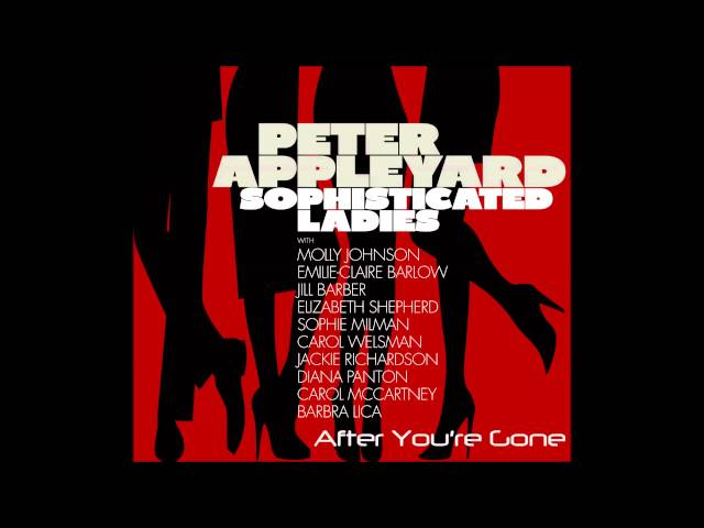 Peter Appleyard  - After You're Gone