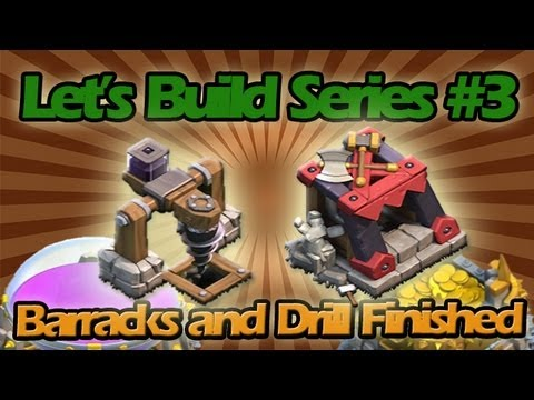 Let's Build #3 - Building the Last Dark Elixir Drill and Barrack + Awesome Bonus Raid!!