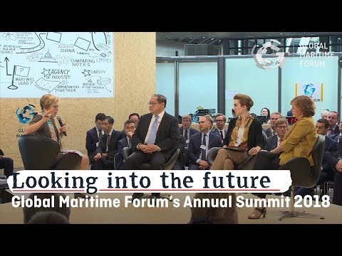 Global Maritime Forum Annual Summit 2018: Looking into the f