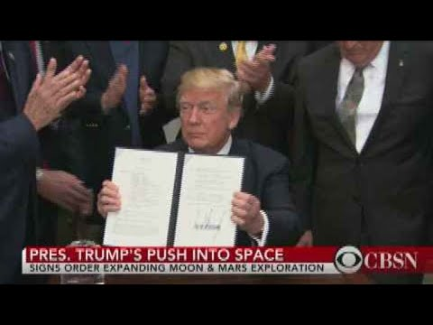 President Trump signs order to expand space exploration