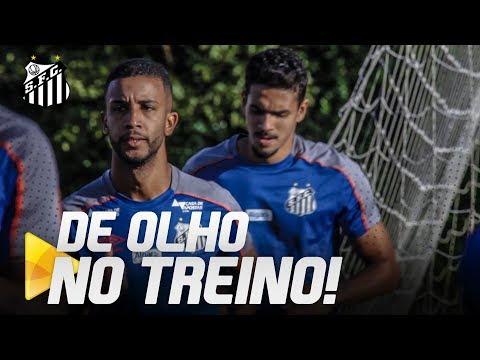 SANTOS FOCA NA DECISÃO DAS OITAVAS DA COPA DO BRASIL | DE OLHO NO TREINO (04/06/19)