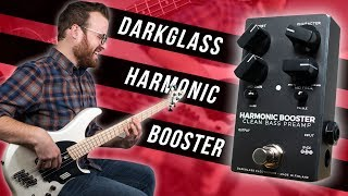 Your Tones New Secret Weapon! - Darkglass Electronics Harmonic Booster [Demo]