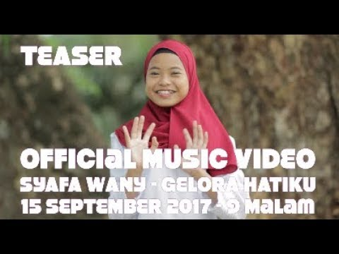 Teaser Official Music Video Syafa Wany - Gelora Hatiku