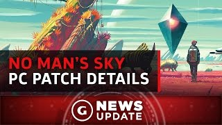 No Man's Sky PC Patch Details - GS News Update