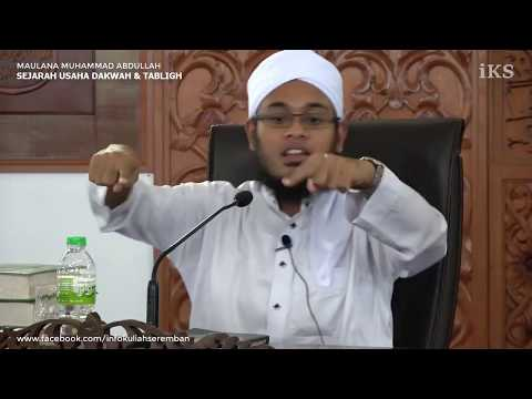SEJARAH USAHA DAKWAH & TABLIGH - Maulana Muhammad Abdullah Al-Hafiz
