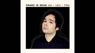 Really Want You - Franz is Dead