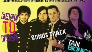 Tan Bionica en Face to Face (Bonus Track) / TKM Live