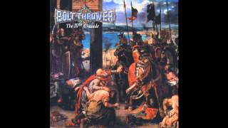 Bolt Thrower - Icon (Official Audio)