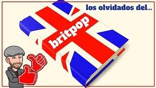 Los Olvidados del Britpop