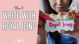 How to Write with Royal Icing  Intro Class