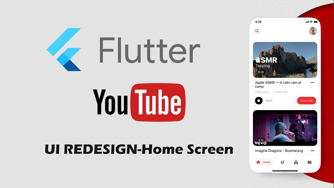 Flutter UI Redesign YouTube Speed Code - Home Screen