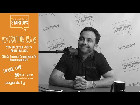 Seth Goldstein, angel & Cofounder Crossfader.fm (prev turntable.fm) on innovating in music