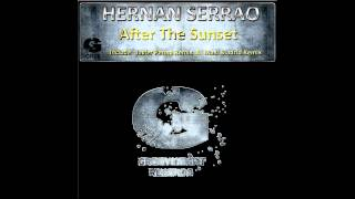 HERNAN SERRAO - After The Sunset (Original Mix) Preview