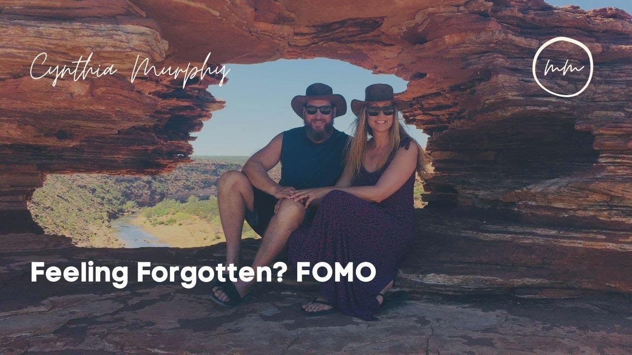 Feeling Forgotten? FOMO