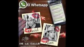 De La Calle - El Whatsapp [Tema Recomendado 2014]