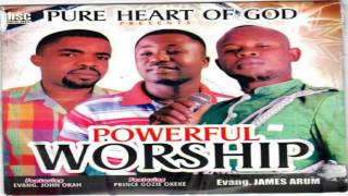 Evang  John Okah, Gozie Okeke & James Arum   Powerful Worship