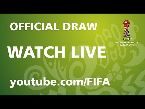 REPLAY: FIFA U-17 Women's World Cup Jordan 2016 - Official Draw