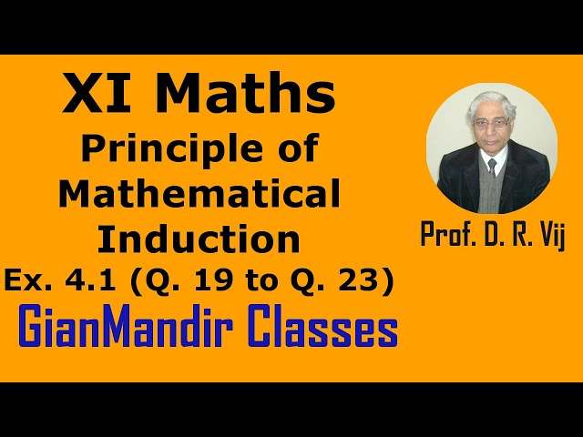 XI Mathematics - Principle of Mathematical Induction - Exer. 4.1 Questions 19 to 23 by Divya Mam